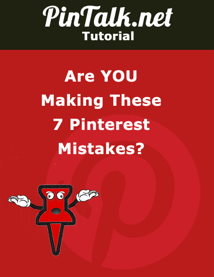 Are You Making These Pinterest Mistakes