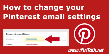 How to change your Pinterest email settings