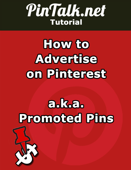 How to Advertise on Pinterest aka Promoted Pins