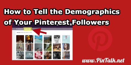 How-to-Tell-Demographics-of-Pinterest-Followers-440