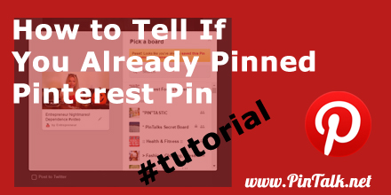 How-to-Tell-If-You-ALready-Pinned-Pinterest-Pin-440