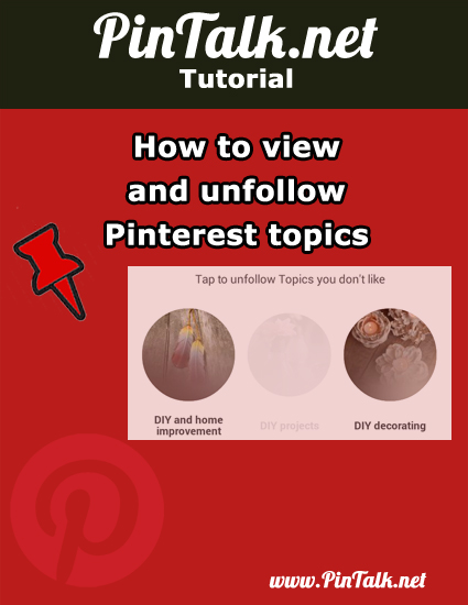 How to view unfollow Pinterest topics