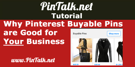 Why Pinterest Buyable Pins Good for Your Business 440