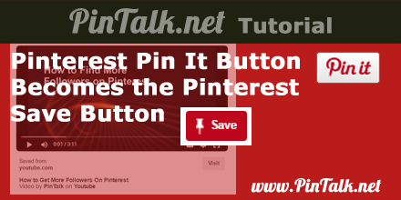 Pinterest-Pin-It-Button-Becomes-Pinterest-Save-Button-440