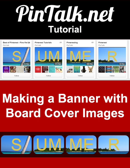 Pinterest-Tutorial-How-to-make-a banner-with-Pinterest-cover- images-Pin