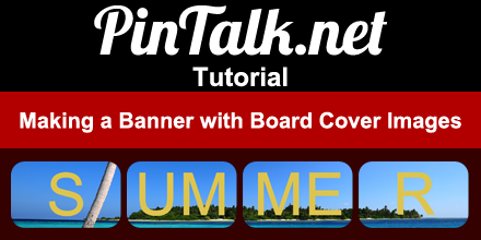 Pinterest Tutorial How to make a banner with Pinterest cover images