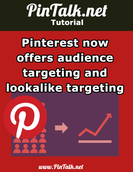 Pinterest-custom-audience-targeting- lookalike-targeting