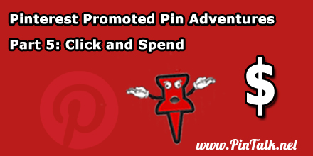 Promoted Pin Adventures PPC Part-5 440px