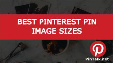 Best Pinterest Pin Image Sizes