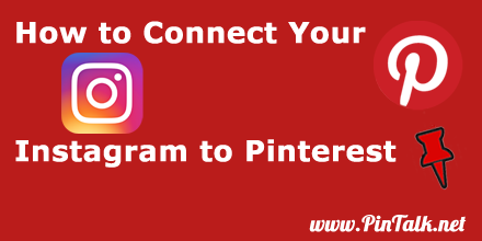 Connect Instagram to Pinterest