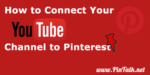 Pinterest Connect YouTube