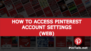 Pinterest Access Account Settings - Web