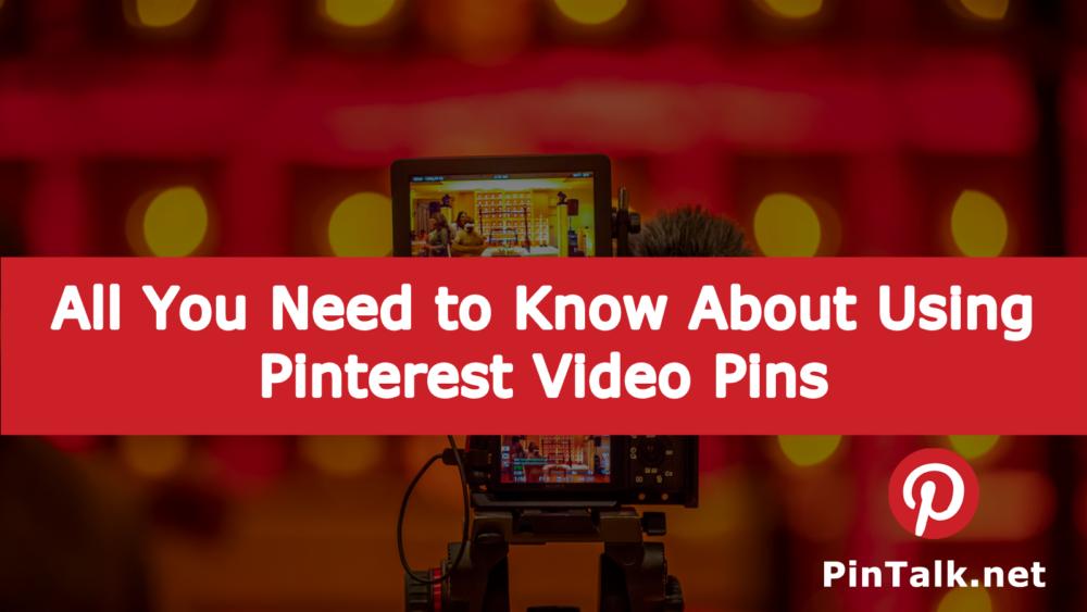 Use Pinterest Video Pins